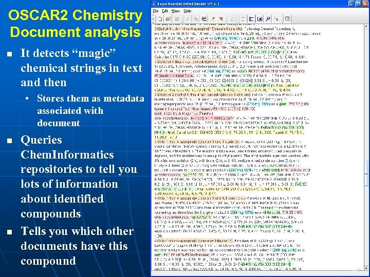 """OSCAR 2 Chemistry Document analysis It detects """"magic"""" chemical strings in text and then"""