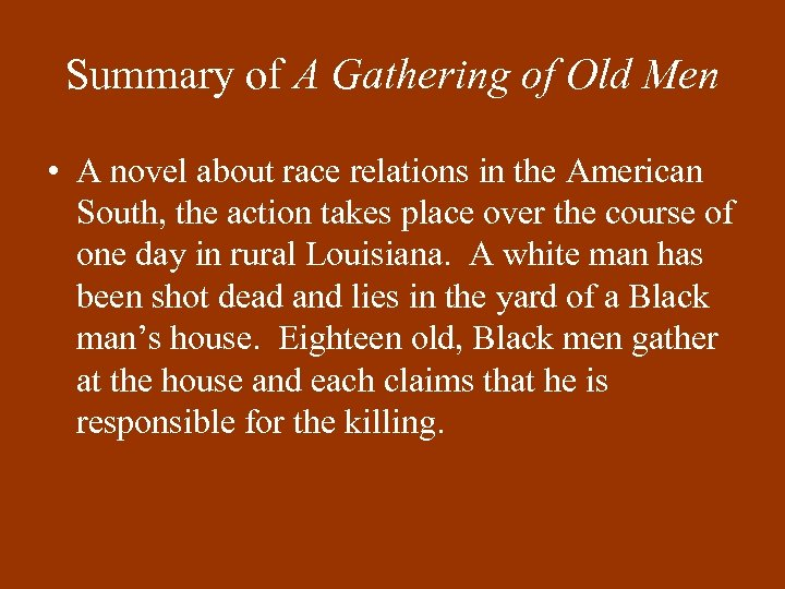 Summary of A Gathering of Old Men • A novel about race relations in