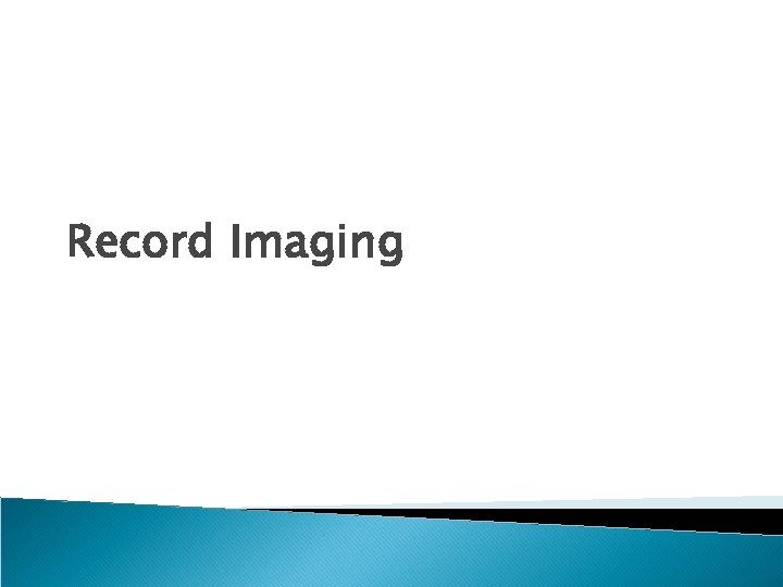 Record Imaging