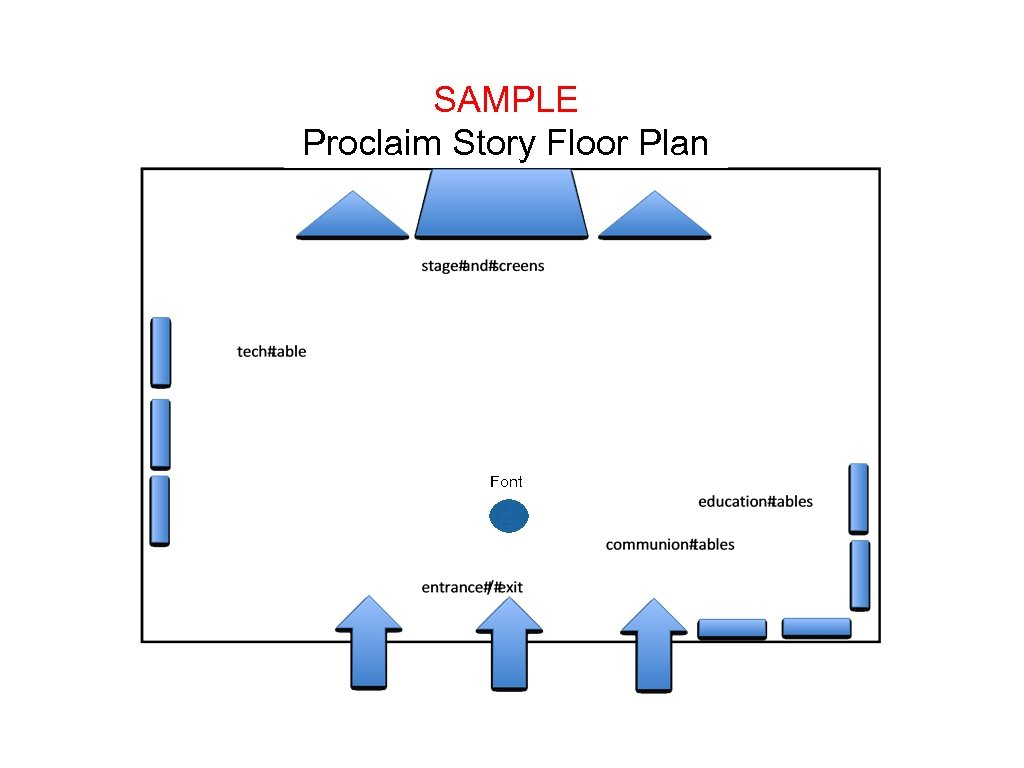 SAMPLE Proclaim Story Floor Plan Font