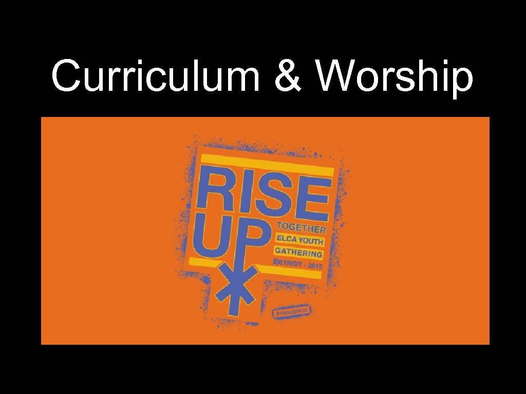 Curriculum & Worship