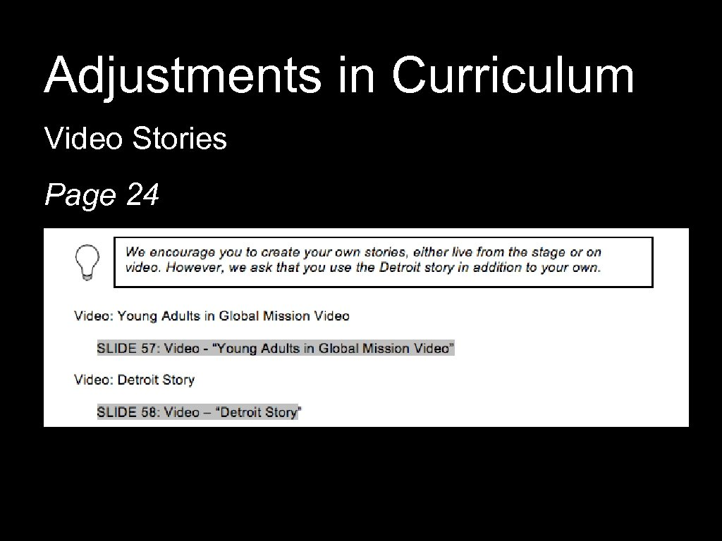 Adjustments in Curriculum Video Stories Page 24