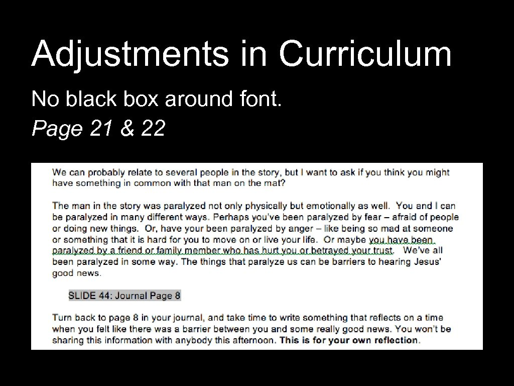 Adjustments in Curriculum No black box around font. Page 21 & 22