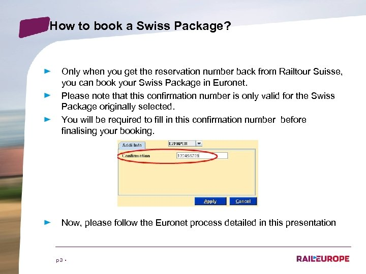 How to book a Swiss Package? Only when you get the reservation number back