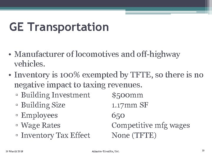 GE Transportation • Manufacturer of locomotives and off-highway vehicles. • Inventory is 100% exempted