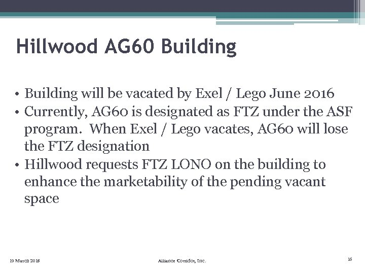 Hillwood AG 60 Building • Building will be vacated by Exel / Lego June