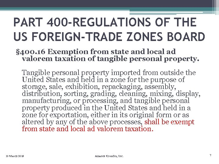 PART 400 -REGULATIONS OF THE US FOREIGN-TRADE ZONES BOARD § 400. 16 Exemption from