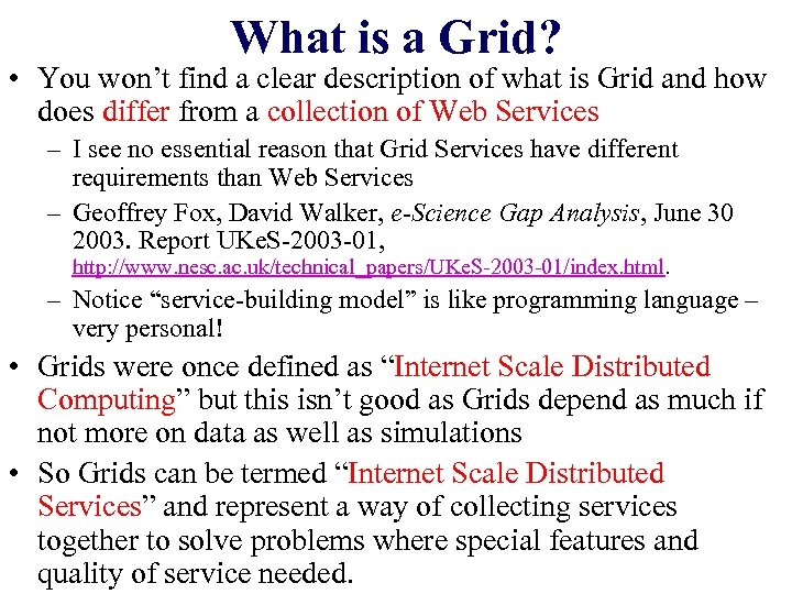 What is a Grid? • You won't find a clear description of what is
