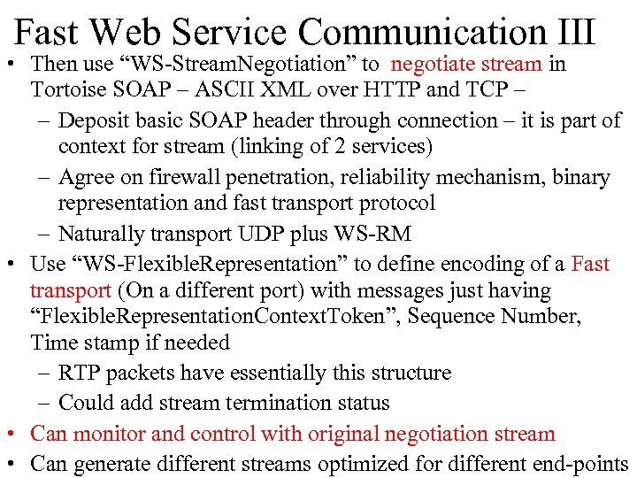 "Fast Web Service Communication III • Then use ""WS-Stream. Negotiation"" to negotiate stream in"
