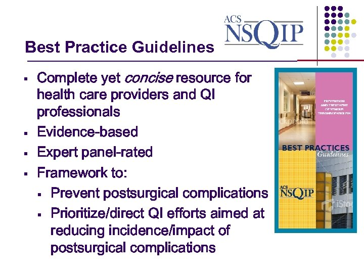 Best Practice Guidelines _______________ § § Complete yet concise resource for health care providers