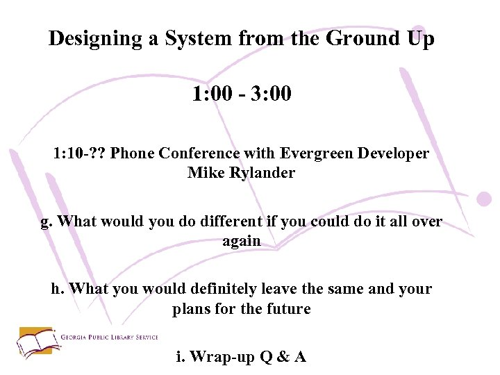Designing a System from the Ground Up 1: 00 - 3: 00 1: 10