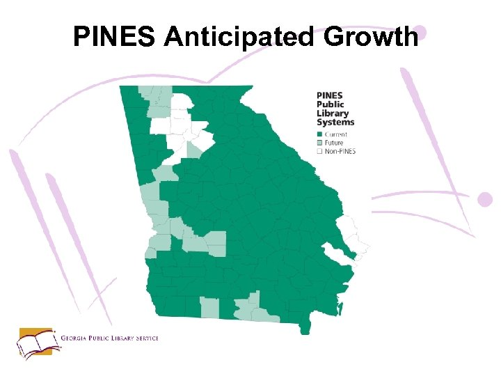 PINES Anticipated Growth