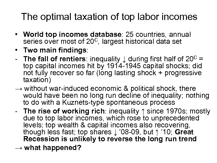 The optimal taxation of top labor incomes • World top incomes database: 25 countries,
