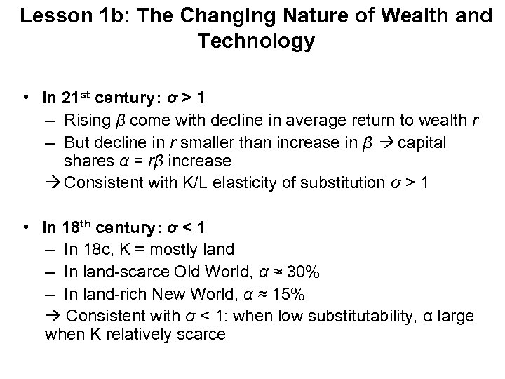 Lesson 1 b: The Changing Nature of Wealth and Technology • In 21 st