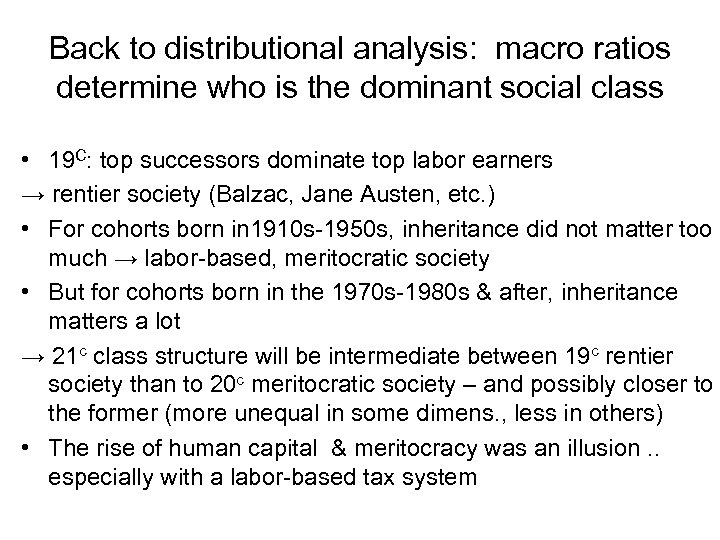Back to distributional analysis: macro ratios determine who is the dominant social class •