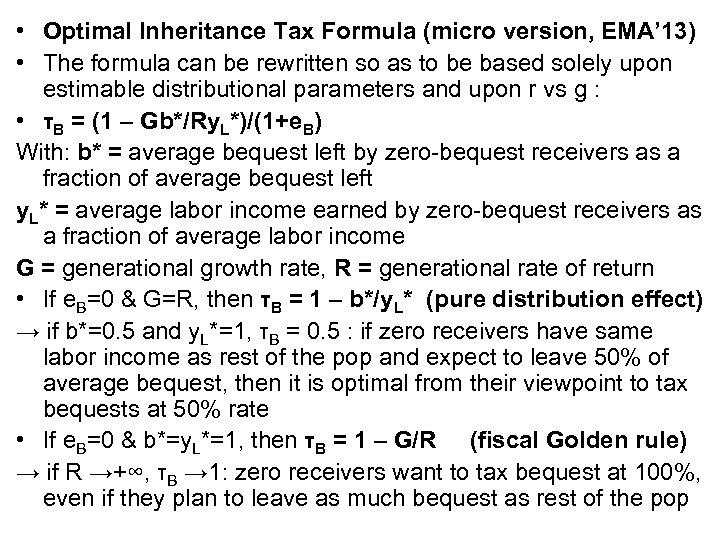 • Optimal Inheritance Tax Formula (micro version, EMA' 13) • The formula can