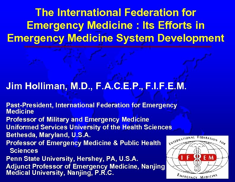 The International Federation for Emergency Medicine Its