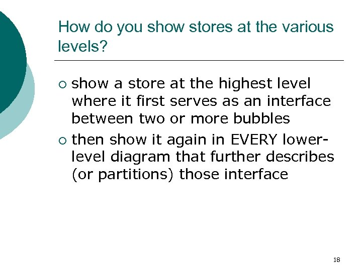 How do you show stores at the various levels? show a store at the
