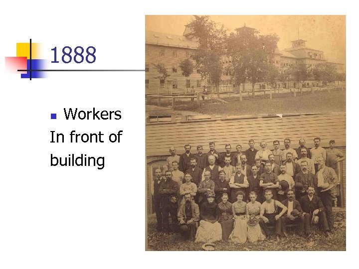 1888 Workers In front of building n