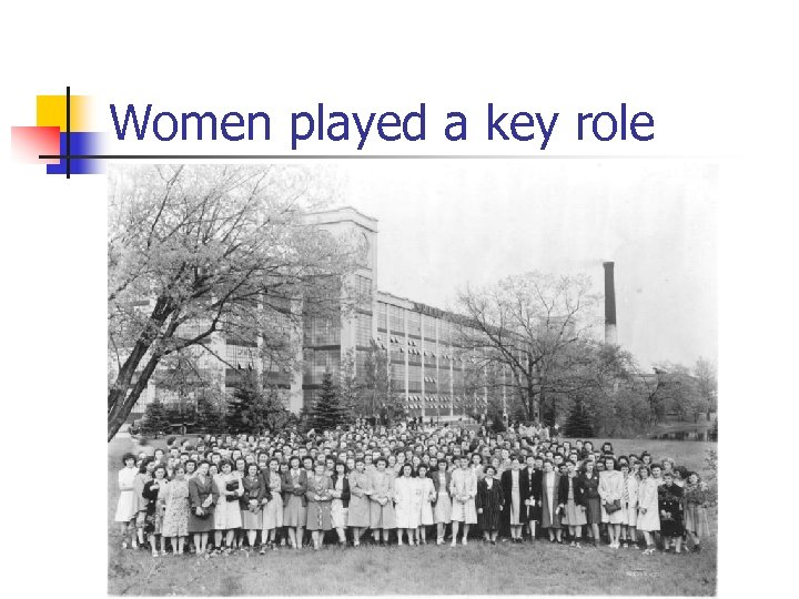 Women played a key role
