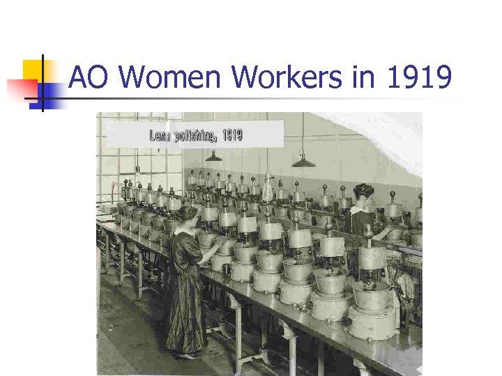 AO Women Workers in 1919