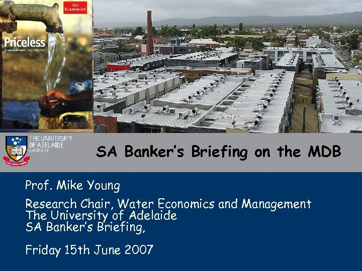 SA Banker's Briefing on the MDB Prof. Mike Young Research Chair, Water Economics and