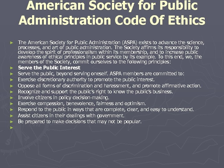 American Society for Public Administration Code Of Ethics ► ► ► The American Society