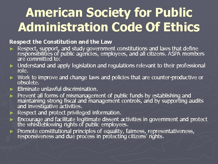American Society for Public Administration Code Of Ethics Respect the Constitution and the Law