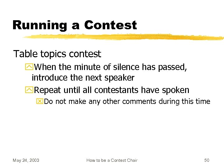 Running a Contest Table topics contest y. When the minute of silence has passed,