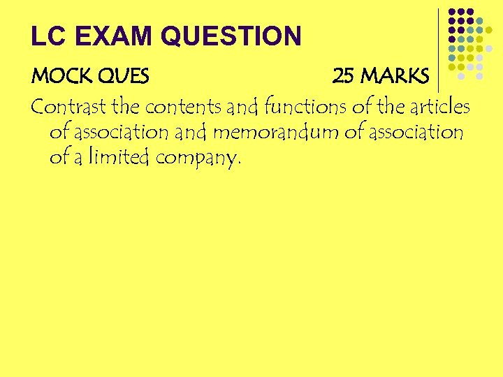LC EXAM QUESTION MOCK QUES 25 MARKS Contrast the contents and functions of the