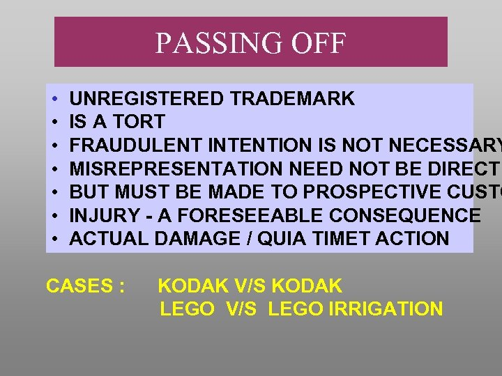 PASSING OFF • • UNREGISTERED TRADEMARK IS A TORT FRAUDULENT INTENTION IS NOT NECESSARY