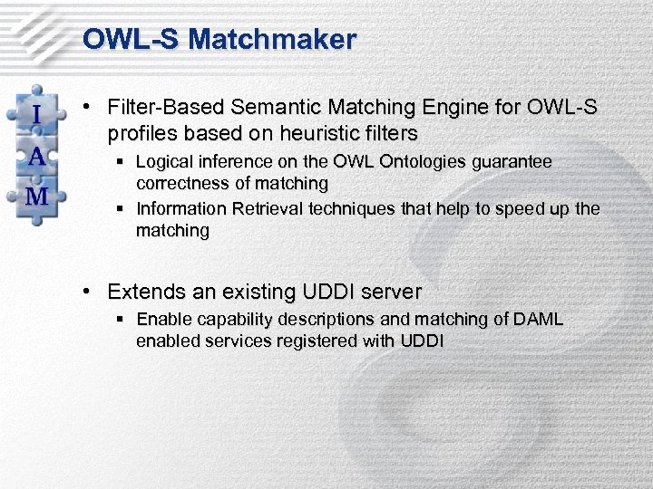 OWL-S Matchmaker • Filter-Based Semantic Matching Engine for OWL-S profiles based on heuristic filters