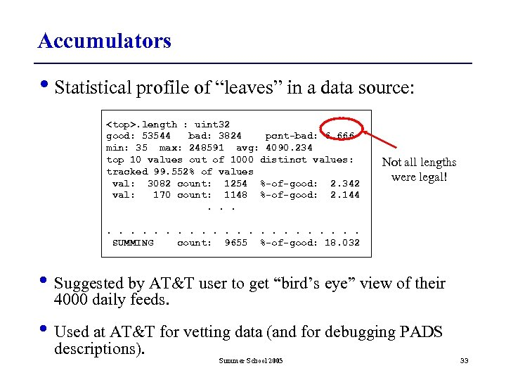 """Accumulators • Statistical profile of """"leaves"""" in a data source: <top>. length : uint"""