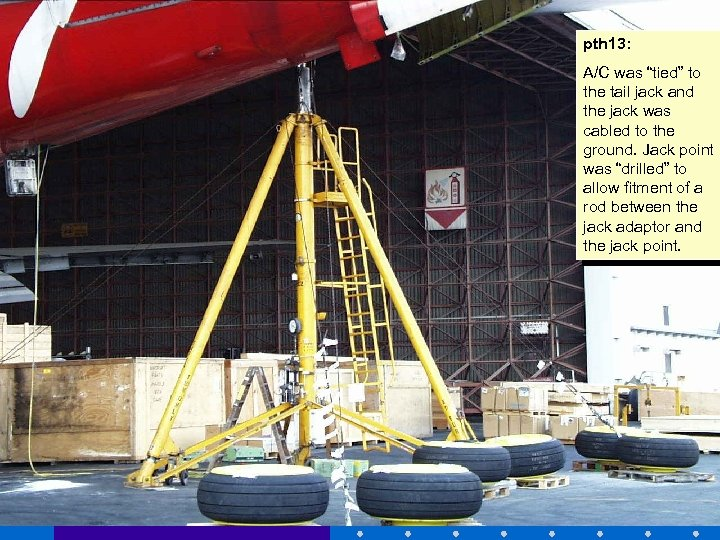 """pth 13: A/C was """"tied"""" to the tail jack and the jack was cabled"""