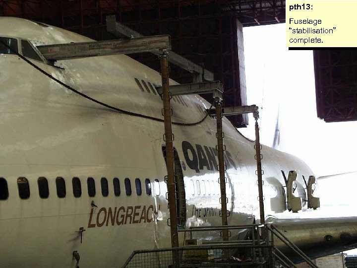 "pth 13: Fuselage ""stabilisation"" complete."