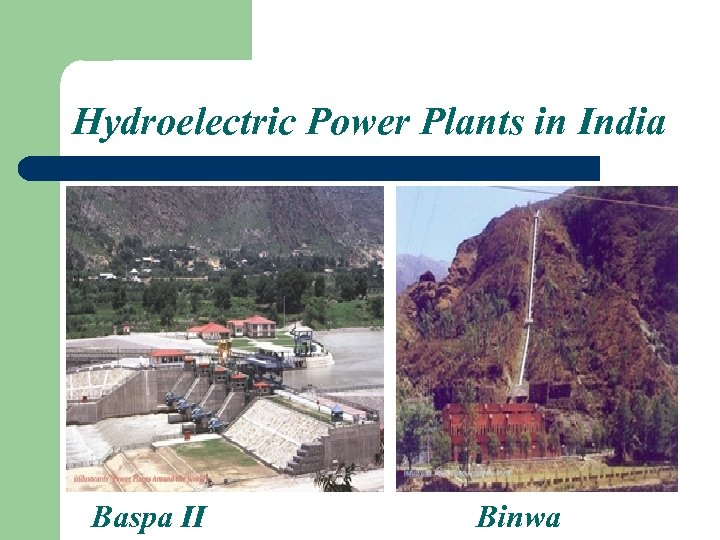 Hydroelectric Power Plants in India Baspa II Binwa