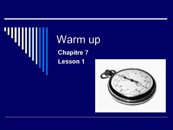 Warm up Chapitre 7 Lesson 1
