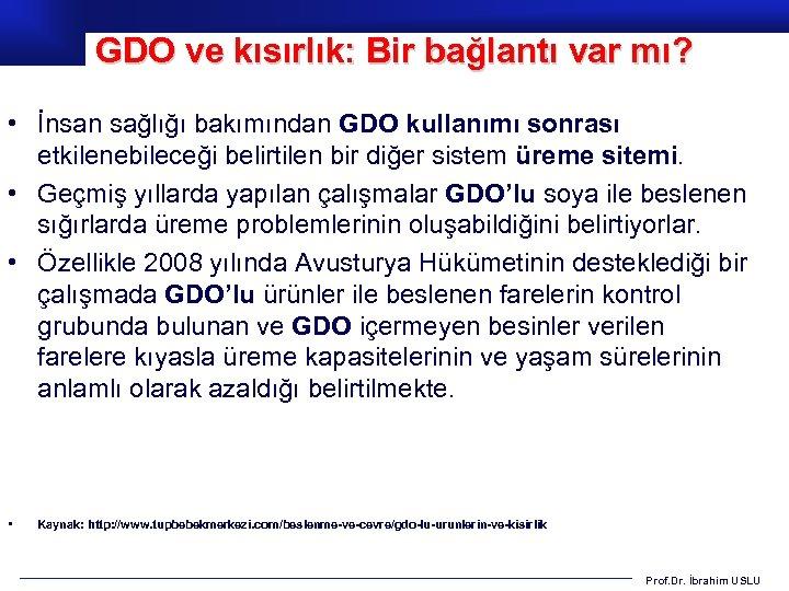 GDO ve kısırlık: Bir bağlantı var mı? • İnsan sağlığı bakımından GDO kullanımı sonrası
