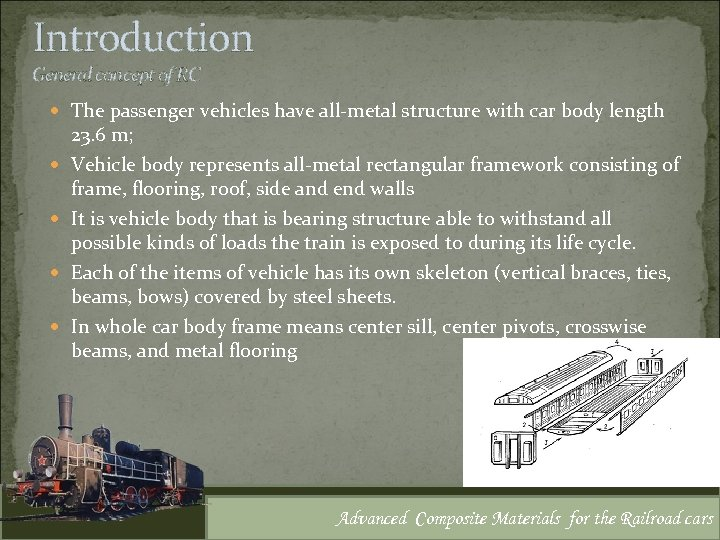Introduction General concept of RC The passenger vehicles have all-metal structure with car body