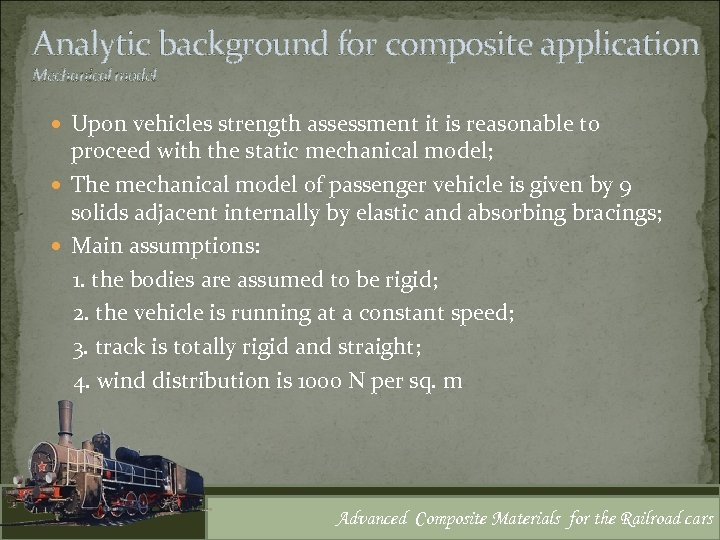 Analytic background for composite application Mechanical model Upon vehicles strength assessment it is reasonable