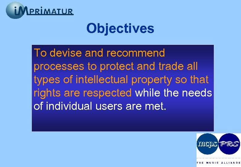 Objectives To devise and recommend processes to protect and trade all types of intellectual