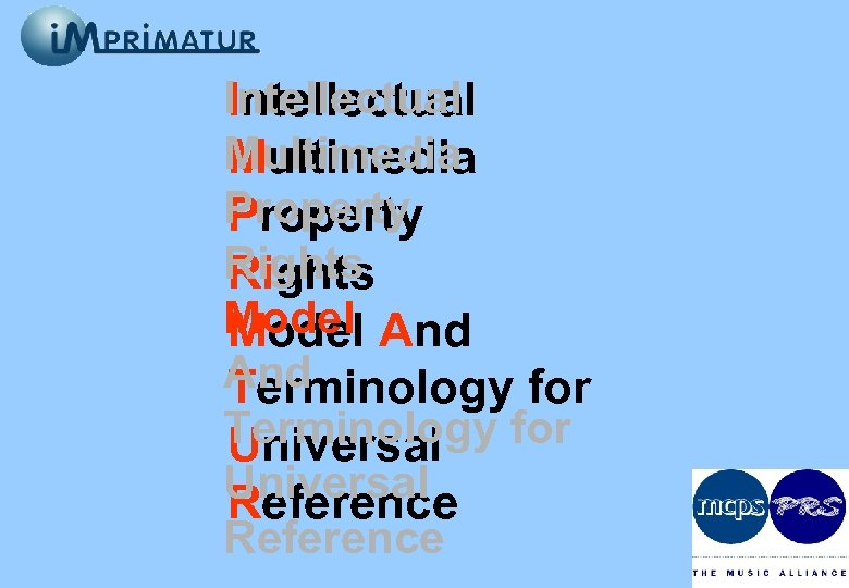 Intellectual Multimedia Property Rights Model And Terminology for Universal Reference
