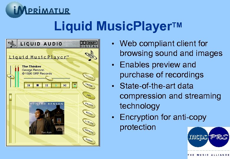 Liquid Music. Player. TM • Web compliant client for browsing sound and images •