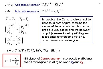 18 2 3: Adiabatic expansion 4 1: Adiabatic expansion In practice, the Carnot cycle