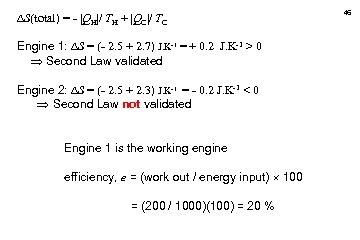 S(total) = -  QH / TH +  QC / TC Engine 1: S = (-