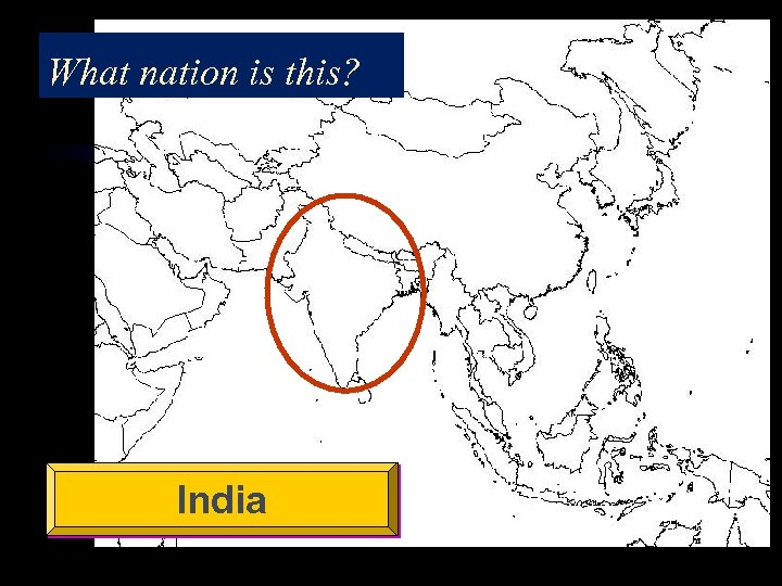 What nation is this? India