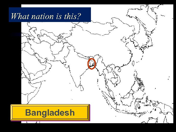 What nation is this? Bangladesh