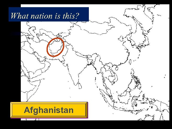 What nation is this? Afghanistan