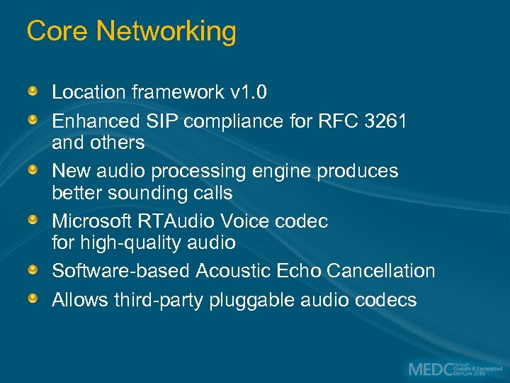 Core Networking Location framework v 1. 0 Enhanced SIP compliance for RFC 3261 and