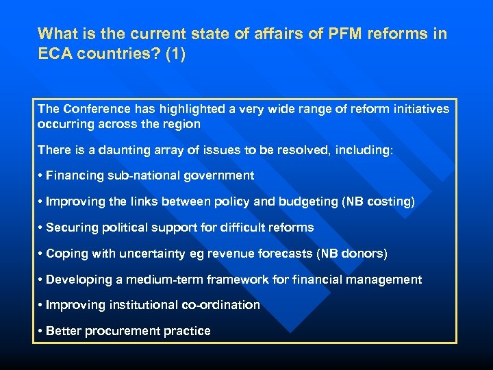 What is the current state of affairs of PFM reforms in ECA countries? (1)